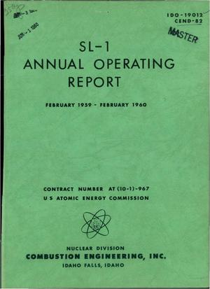 Primary view of object titled 'SL-1 ANNUAL OPERATING REPORT FOR FEBRUARY 1959-FEBRUARY 1960'.