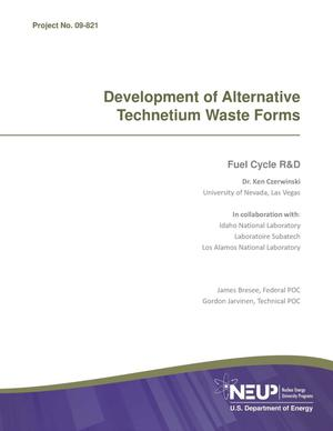 Primary view of object titled 'Development of Alternative Technetium Waste Forms'.
