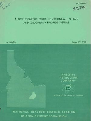 Primary view of object titled 'A POTENTIOMETRIC STUDY OF ZIRCONIUM-NITRATE AND ZIRCONIUM-FLUORIDE SYSTEMS'.