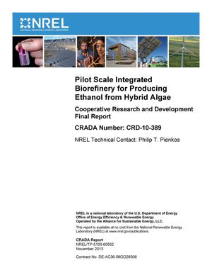 Primary view of object titled 'Pilot Scale Integrated Biorefinery for Producing Ethanol from Hybrid Algae: Cooperative Research and Development Final Report, CRADA Number CRD-10-389'.
