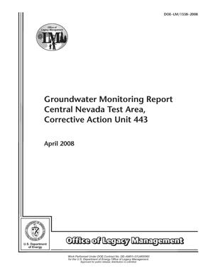 Primary view of object titled 'Groundwater Monitoring Report Central Nevada Test Area, Corrective Action Unit 443'.