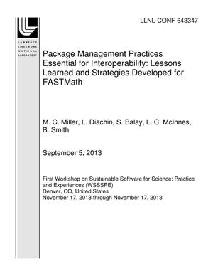 Primary view of object titled 'Package Management Practices Essential for Interoperability: Lessons Learned and Strategies Developed for FASTMath'.