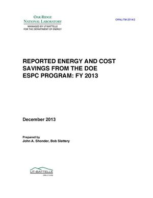 Primary view of object titled 'Reported Energy and Cost Savings from the DOE ESPC Program: FY 2013'.