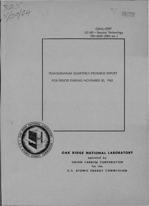 Primary view of object titled 'TRANSURANIUM QUARTERLY PROGRESS REPORT FOR PERIOD ENDING NOVEMBER 30, 1963'.
