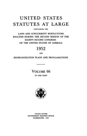 Primary view of object titled 'United States Statutes At Large, Volume 66, 1952'.