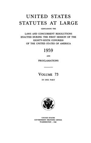 Primary view of object titled 'United States Statutes At Large, Volume 73, 1959'.