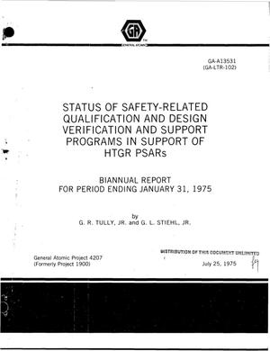 Primary view of object titled 'Status of safety-related qualification and design verification and support programs in support of HTGR PSARs. Biannual report for period ending January 31, 1975'.
