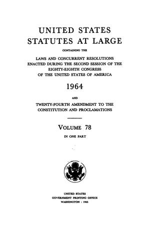 Primary view of object titled 'United States Statutes At Large, Volume 78, 1964'.