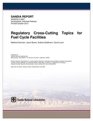 Primary view of object titled 'Regulatory cross-cutting topics for fuel cycle facilities.'.