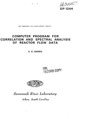 Primary view of object titled 'Computer Program for Correlation and Spectral Analysis of Reactor Flow Data.'.