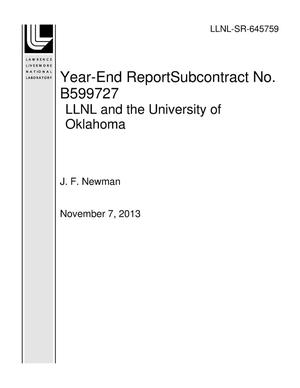 Primary view of object titled 'Year-End ReportSubcontract No. B599727 LLNL and the University of Oklahoma'.