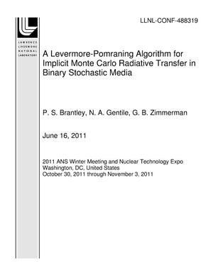 Primary view of object titled 'A Levermore-Pomraning Algorithm for Implicit Monte Carlo Radiative Transfer in Binary Stochastic Media'.