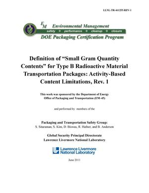 "Primary view of object titled 'Definition of ""Small Gram Quantity Contents"" for Type B Radioactive Material Transportation Packages: Activity-Based Content Limitations, Rev. 1'."