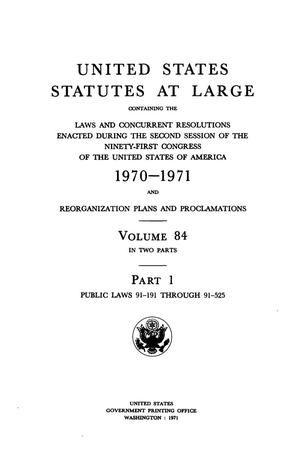 Primary view of object titled 'United States Statutes At Large, Volume 84, 1970-1971'.