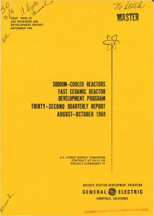 Primary view of object titled 'SODIUM-COOLED REACTORS. FAST CERAMIC REACTOR DEVELOPMENT PROGRAM. Thirty- Second Quarterly Report, August--October 1969.'.