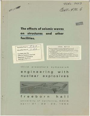 Primary view of object titled 'THE EFFECTS OF SEISMIC WAVES ON STRUCTURES AND OTHER FACILITIES'.