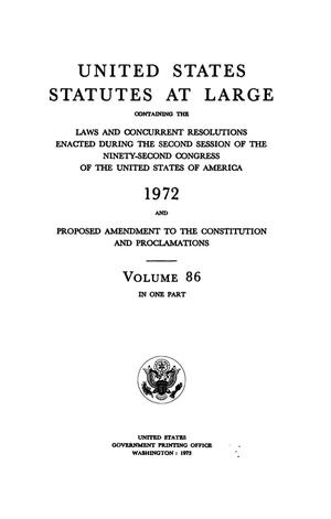 Primary view of object titled 'United States Statutes At Large, Volume 86, 1972'.