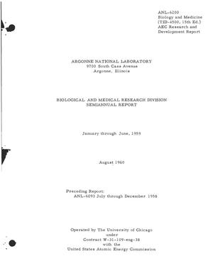 Primary view of object titled 'BIOLOGICAL AND MEDICAL RESEARCH DIVISION SEMIANNUAL REPORT FOR JANUARY THROUGH JUNE 1959'.