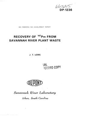 Primary view of object titled 'RECOVERY OF $sup 147$Pm FROM SAVANNAH RIVER PLANT WASTE.'.