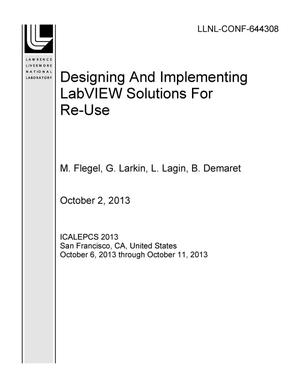 Primary view of object titled 'Designing And Implementing LabVIEW Solutions For Re-Use'.