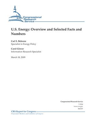 U.S. Energy: Overview and Selected Facts and Numbers