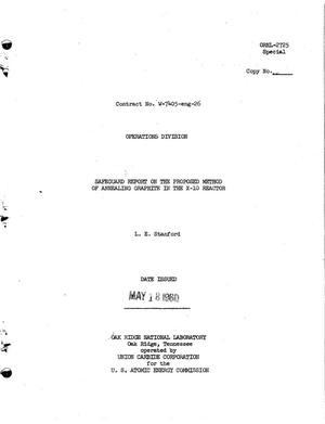 Primary view of object titled 'SAFEGUARD REPORT ON THE PROPOSED METHOD OF ANNEALING GRAPHITE IN THE X-10 REACTOR'.