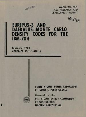 Primary view of object titled 'EURIPUS-3 AND DAEDALUS--MONTE CARLO DENSITY CODES FOR THE IBM-704'.