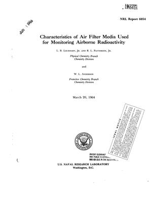 Primary view of object titled 'Characteristics of Air Filter Media Used for Monitoring Airborne Radioactivity'.