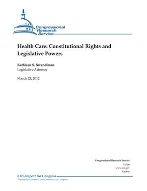 Health Care: Constitutional Rights and Legislative Powers