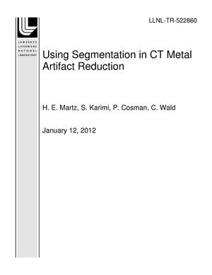 Primary view of object titled 'Using Segmentation in CT Metal Artifact Reduction'.