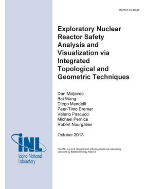 Primary view of object titled 'Exploratory Nuclear Reactor Safety Analysis and Visualization via Integrated Topological and Geometric Techniques'.