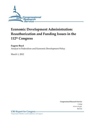Economic Development Administration: Reauthorization and Funding Issues in the 112th Congress