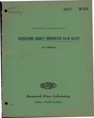 Primary view of object titled 'Dissolving Highly Irradiated Pu-Al Alloy'.