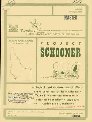 Primary view of object titled 'Ecological and Environmental Effects From Local Fallout From Schooner. 1. Soil Thermoluminescence in Relation to Radiation Exposure Under Field Conditions. Project Schooner: Project Cep-68.5.'.