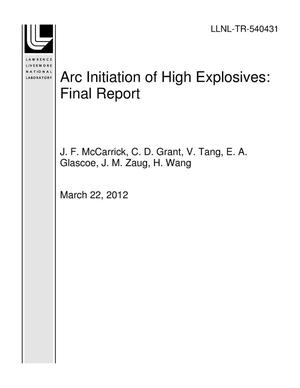 Primary view of object titled 'Arc Initiation of High Explosives: Final Report'.