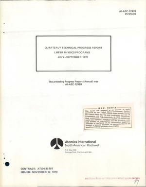 Primary view of object titled 'LMFBR PHYSICS PROGRAMS. Quarterly Technical Progress Report, July-- September 1970.'.