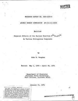 Primary view of object titled 'CHEMICAL EFFECTS OF THE NUCLEAR REACTION $sup 14$N(n,p)$sup 14$C IN VARIOUS NITROGENOUS COMPOUNDS. Progress Report, May 1, 1970--April 30, 1971.'.