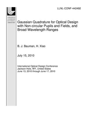 Primary view of object titled 'Gaussian Quadrature for Optical Design with Non-circular Pupils and Fields, and Broad Wavelength Ranges'.