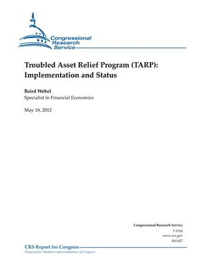 Troubled Asset Relief Program (TARP): Implementation and Status