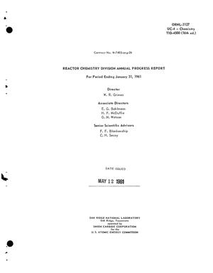Primary view of object titled 'REACTOR CHEMISTRY DIVISION ANNUAL PROGRESS REPORT FOR PERIOD ENDING JANUARY 31, 1961'.