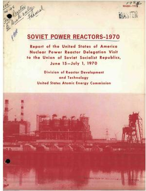Primary view of object titled 'Soviet Power Reactors: 1970. Report of the United States of America Nuclear Power Reactor Delegation Visit to the Union of Soviet Socialist Republics, June 15--July 1, 1970.'.