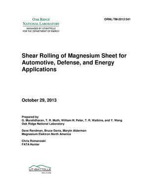Primary view of object titled 'Shear Rolling of Magnesium Sheet for Automotive, Defense, and Energy Applications'.