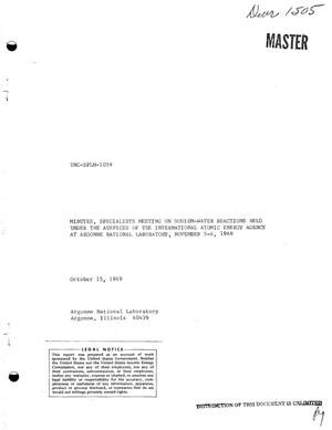 Primary view of object titled 'MINUTES, SPECIALISTS MEETING ON SODIUM--WATER REACTIONS HELD UNDER THE AUSPICES OF THE INTERNATIONAL ATOMIC ENERGY AGENCY AT ARGONNE NATIONAL LABORAROY, NOVEMBER 5--6, 1968.'.