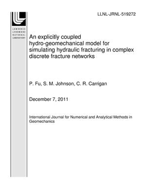 Primary view of object titled 'An explicitly coupled hydro-geomechanical model for simulating hydraulic fracturing in complex discrete fracture networks'.