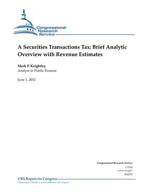A Securities Transactions Tax: Brief Analytic Overview with Revenue Estimates
