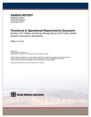 Primary view of object titled 'Functional and operational requirements document : building 1012, Battery and Energy Storage Device Test Facility, Sandia National Laboratories, New Mexico.'.