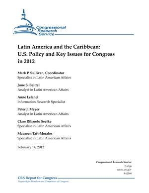 Latin America and the Caribbean: U.S. Policy and Key Issues for Congress in 2012