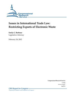 Issues in International Trade Law: Restricting Exports of Electronic Waste