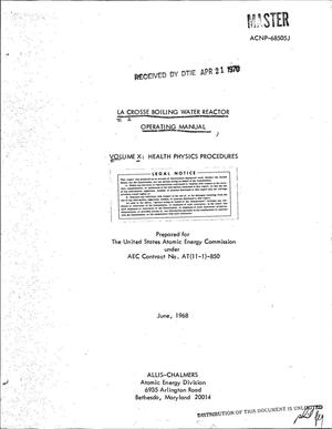 Primary view of object titled 'LA CROSSE BOILING WATER REACTOR OPERATING MANUAL. VOLUME X. HEALTH PHYSICS PROCEDURES.'.
