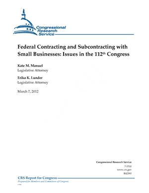 Federal Contracting and Subcontracting with Small Businesses: Issues in the 112th Congress